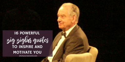16 Powerful Zig Ziglar Quotes To Inspire And Motivate You